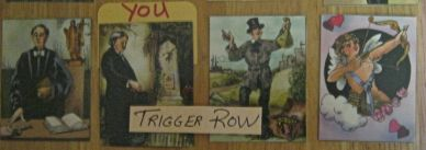TRIGGER ROW of the Trigger Layout