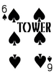 6 of Spades. TOWER.